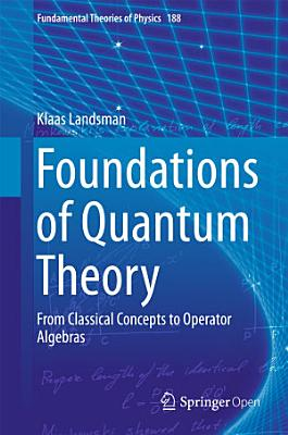 Foundations of Quantum Theory PDF