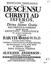 Disp. theol. de descensu Christi ad inferos