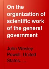 On the Organization of Scientific Work of the General Government: Part 1