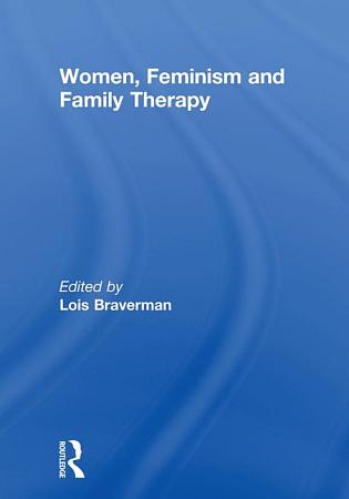 Women  Feminism and Family Therapy PDF