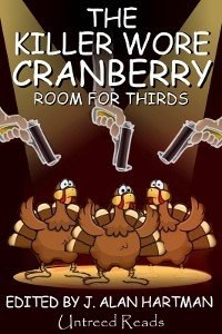 The Killer Wore Cranberry  Room for Thirds PDF