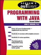 Schaum's Outline of Programming with Java: Edition 2