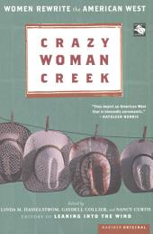 Crazy Woman Creek: Women Rewrite the American West
