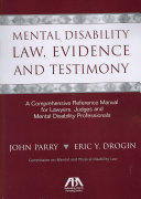 Mental Disability Law, Evidence, and Testimony