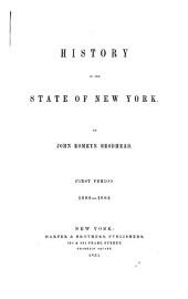 History of the State of New York: 1st period 1609-1664