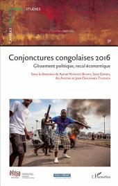 Conjonctures congolaises 2016: Glissement politique, recul économique