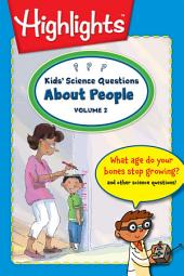 Kids' Science Questions About People: Volume 2
