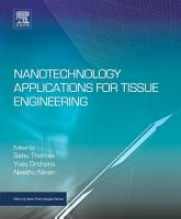 Nanotechnology Applications for Tissue Engineering PDF