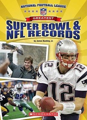 Greatest Super Bowl   NFL Records