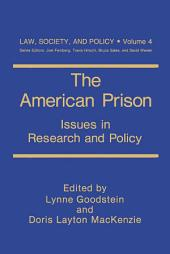 The American Prison: Issues in Research and Policy