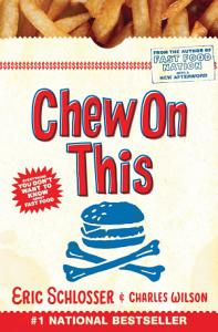 Chew On This Book