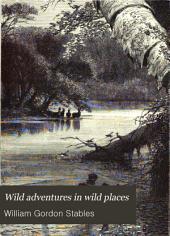 Wild Adventures in Wild Places