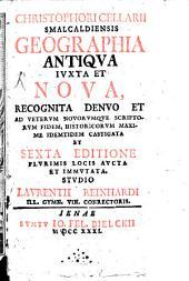 Geographia antiqua iuxta et nova: Volume 1
