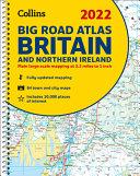 2022 Collins Big Road Atlas Britain: A3 Spiral