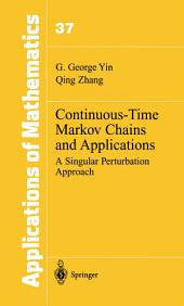 Continuous-Time Markov Chains and Applications: A Singular Perturbation Approach