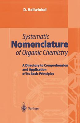 Systematic Nomenclature of Organic Chemistry PDF