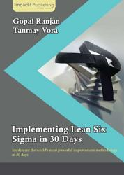 Implementing Lean Six Sigma In 30 Days Book PDF