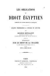Les obligations en droit égyptien comparé aux autres droits de l'antiquité: leçons professées à l'École du Louvre