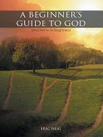 A Beginner s Guide to God PDF