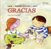 Lucía y Valentín aprenden a decir gracias