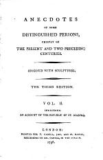 Anecdotes of Some Distinguished Persons, Chiefly of the Present and Two Preceding Centuries