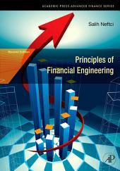 Principles of Financial Engineering: Edition 2