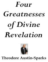 Four Greatnesses of Divine Revelation
