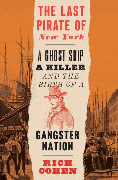Download The Last Pirate of New York Book