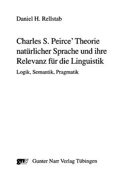 Charles S  Peirce  Theorie nat  rlicher Sprache und ihre Relevanz f  r die Linguistik PDF