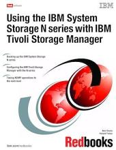 Using the IBM System Storage N series with IBM Tivoli Storage Manager