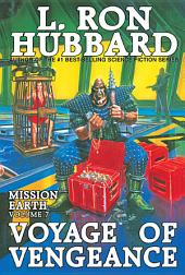 Voyage of Vengeance: Mission Earth
