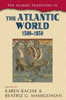 The Human Tradition in the Atlantic World  1500   1850 PDF