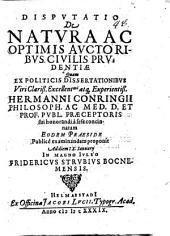 Disp. de natura ac optimis auctoribus civilis prudentiae