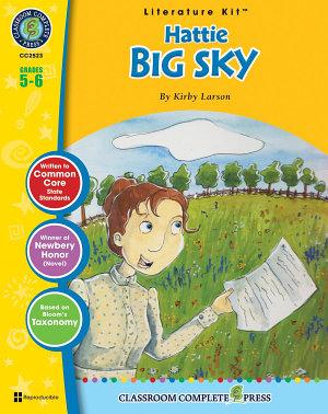 Hattie Big Sky   Literature Kit Gr  5 6 PDF