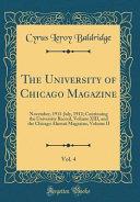 The University of Chicago Magazine  Vol  4 PDF