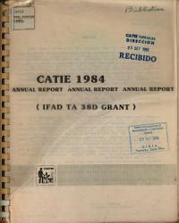 Catie 1984 Annual Report Annual Report Anuual Report Ifad Ta 38d Grant  Book PDF