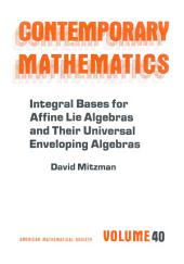 Integral Bases for Affine Lie Algebras and Their Universal Enveloping Algebras