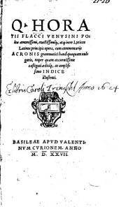Q. Horatii Flacci ... Opera