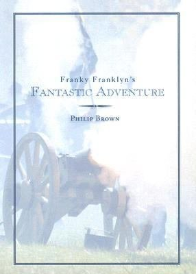 Franky Franklyn s Fantastic Adventure