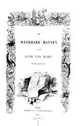 De weerbare Mannen van het land van Waes, in 1480, 1552 en 1558; uitg. door Const. Phil. Gerrure