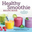 Healthy Smoothie Recipe Book