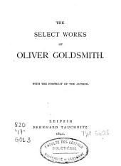 The Select Works of Oliver Goldsmith