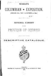 Mineral Exhibit of the Province of Ontario: Descriptive Catalogue