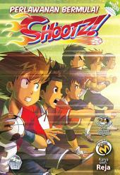 Shootz! #4 - Perlawanan Bermula