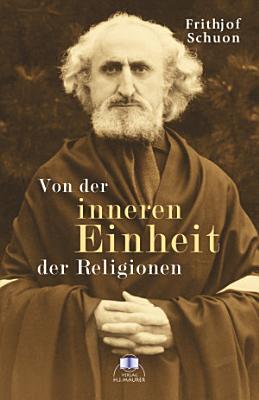 Von der inneren Einheit der Religionen PDF