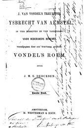 J. van Vondel's treurspel Gysbrecht van Aemstel: in vier bedrijven en vijf tafereelen