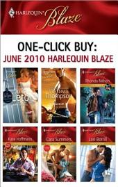 One-Click Buy: June 2010 Harlequin Blaze: 3 Seductions and a Wedding\Wanted!\The Ranger\The Sexy Devil\Taken Beyond Temptation\Indiscretions