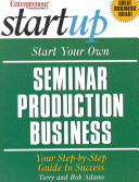 Start Your Own Seminar Production Business PDF