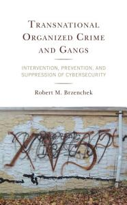Transnational Organized Crime and Gangs PDF