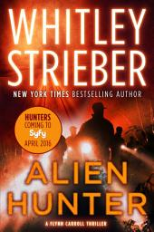 Alien Hunter: A Flynn Carroll Thriller